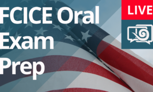 FCICE Oral Exam Prep Beginning on September 10th
