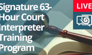 Spring into our new Signature Court Interpreter Program, beginning on March 23rd!